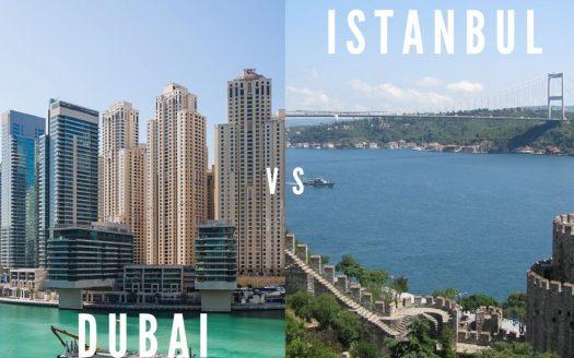 Dubai and Istanbul